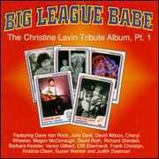 Big League Babe: Christine Lavin Trib PT 1 /  Various