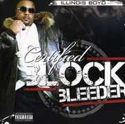 Certified Block Bleeder [Explicit Content]
