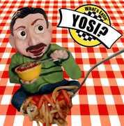 What's Eatin' Yosi?