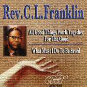 All Good Things Work Together For The Good/ What Must I Do