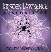 Arachnitect - from the Halloween Carols
