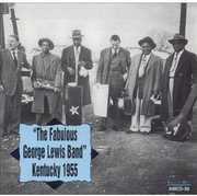 The Fabulous George Lewis Band Kentucky 1955