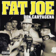 Don Cartagena , Fat Joe