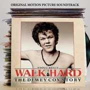 Walk Hard: The Dewey Cox Story (Original Soundtrack)