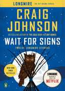 Wait for Signs: Twelve Longmire Stories (A Longmire Mystery)