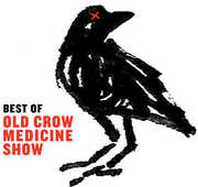 Best of Old Crow Medicine Show , Old Crow Medicine Show