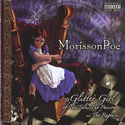 Glitter Girl: Of the Tale the Passion & the Raptur