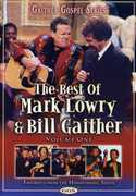 The Best of Mark Lowry & Bill Gaither: Volume One , Mark Lowry