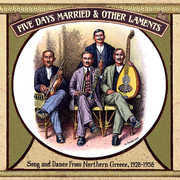 Five Days Married & Other Laments: Song /  Various