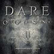 Out Of The Silence Ii , Dare