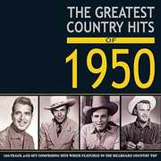 Greatest Country Hits Of 1950 /  Various