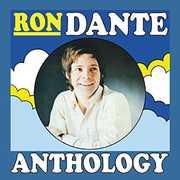 Ron Dante Anthology , Ron Dante