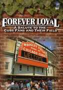 Forever Loyal: A Salute to the Cubs Fans and Their Field , Terri Hemmert