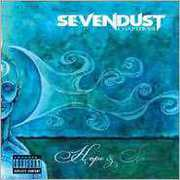 Chapter VII: Hope and Sorrow [Explicit Content] , Sevendust