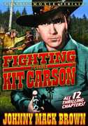 Fighting with Kit Carson: Serial Chapters 1-12 , Yakima Canutt