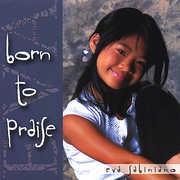 Born to Praise