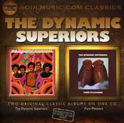 Dynamic Superiors /  Pure Pleasure [Import]