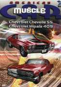 American Muscle Car: Chevrolet Chevelle SS /  Chevrolet Impala 409 , Tony Messano