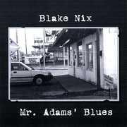 Mr. Adams' Blues