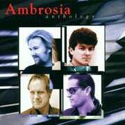 Anthology , Ambrosia