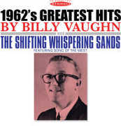 1962's Greatest Hits & the Shifting Whispering , Billy Vaughn