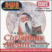 Ultimate Christmas Album Vol.4: 3 WS 94.5 FM Pittsburgh