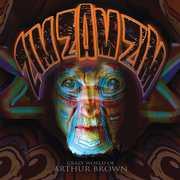 Zim Zam Zim  - The Crazy World of Arthur Brown