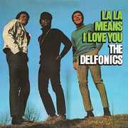 La La Means I Love You (bonus Tracks Edition) , The Delfonics