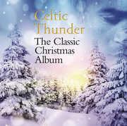 The Classic Christmas Album , Celtic Thunder