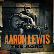 The Road , Aaron Lewis