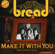 Make It With You and Other Hits , Bread