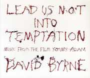 Lead Us Not Into Temptation , David Byrne