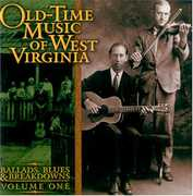 Old Time Music Of W. Virginia, Vol. 1