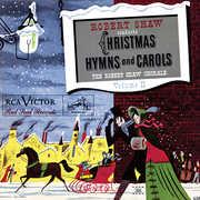 Christmas Hymns And Carols Volume II , Robert Shaw