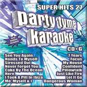 Party Tyme Karaoke: Super Hits 27 /  Various , Party Tyme Karaoke