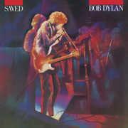 Saved , Bob Dylan