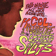Fall In Love Again With Colonel Knowledge and Lickity-Splitfull