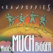 World's Much Bigger
