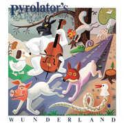 Pyrolator's Wunderland