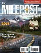 The MILEPOST 2018: Alaska Travel Planner, 70th Edition