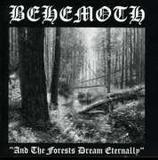 And The Forests Dream Eternally , Behemoth