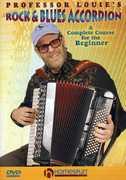 """Professor Louie's Rock & Blues Accordion: Complete , Aaron """"Professor Louie"""" Hurwitz"""