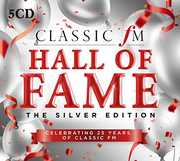 Classic FM Hall Of Fame Silver Edition /  Various [Import] , Various Artists