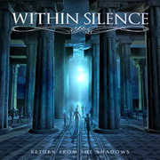 Return From The Shadows , Within Silence
