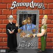 The Last Meal [Explicit Content] , Snoop Dogg