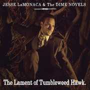 Lament of Tumbleweed Hawk