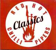Classics , The Red Hot Chilli Pipers