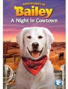 Adventures of Bailey: A Night in Cowtown , Trey Bumpass