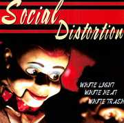 White Light White Heat White Trash [Import] , Social Distortion