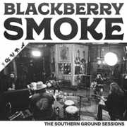 Southern Ground Sessions , Blackberry Smoke